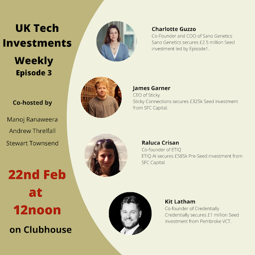 UK Tech Investment Weekly Episode 3