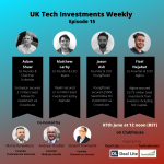 UK Tech Investments weekly 15
